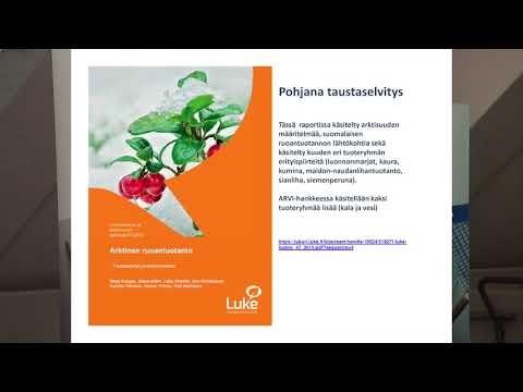 Arktisen elintarviketuotannon vahvuudet - Jaana Kotro, Luke